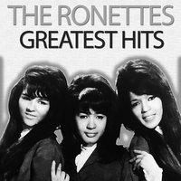 Greatest Hits — The Ronettes