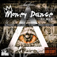 Money Dance [feat. Yo Gotti, French Montana & King Louie] — DJ Pharris