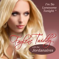 I'm so Lonesome Tonight — The Jordanaires, Faylene Twiddy