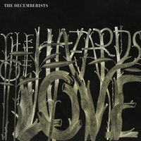 The Hazards of Love — The Decemberists