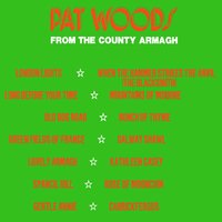 From County Armagh — Pat Woods