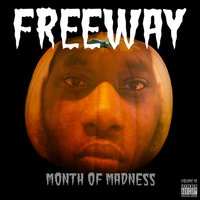 Month of Madness, Vol. 10 — Freeway