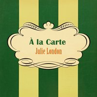 À La Carte — Julie London