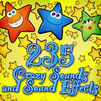 235 Crazy Sounds and Sound Effects — Cartoon King, Crazy Hits