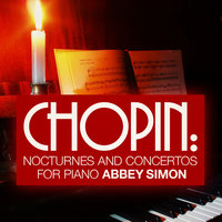 Chopin: Nocturnes and Concertos for Piano — Abbey Simon