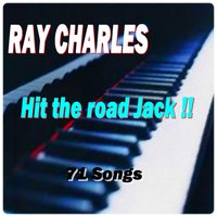 Hit the Road Jack !! — R. Charles