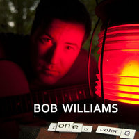 Lonely Colors — Bob Williams