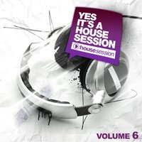 Yes, It's A Housesession, Vol. 6 — сборник