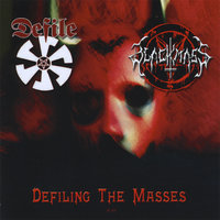 Defiling The Masses — Black Mass & Defile