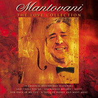 The Love Collection — Mantovani & His Orchestra