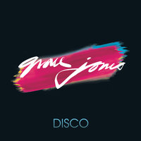 Disco — Grace Jones