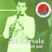Hickory House Jazz — Joe Marsala
