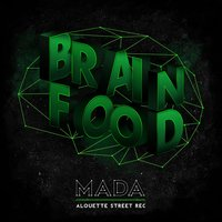 Brain Food — Mada