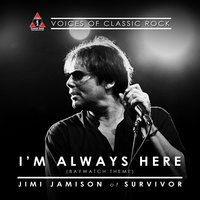 "Live By The Waterside ""I'm Always Here"" Ft. Jimi Jamison of Survivor — Jimi Jamison, The Voices of Classic Rock"