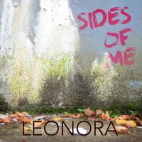 Sides of Me — Leonora