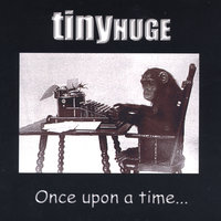 Once Upon A Time — tinyHUGE