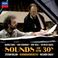 Sounds Of The 30s — Riccardo Chailly, Gewandhausorchester Leipzig, Stefano Bollani