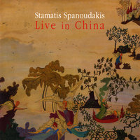 Live in China — Stamatis Spanoudakis