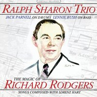 The Magic Of Rodgers & Hart — Ralph Sharon Trio
