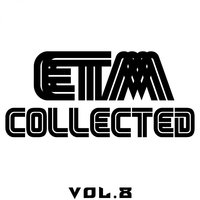 ETM Collected, Vol. 8 — сборник