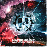 Lost in the Collision — Hateengine