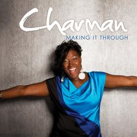 Making It Through — Charman