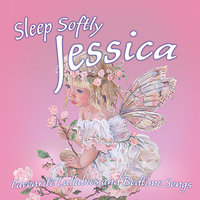 Sleep Softly Jessica - Lullabies & Sleepy Songs — Eric Quiram, Julia Plaut, Ingrid DuMosch, The London Fox Players, Frank McConnell