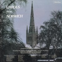 Carols from Norwich — Adrian Lucas, Robert Walker, John Gardner, Harold Darke, David Willcocks, John Joubert, Феликс Мендельсон, Густав Холст