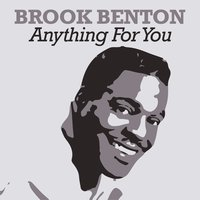 Anything for You — Brook Benton