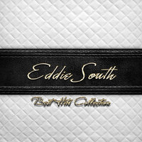 Best Hits Collection of Eddie South — Eddie South