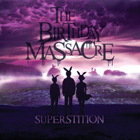 Superstition — The Birthday Massacre