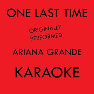 Music Factory - One Last Time Karaoke Originally Performed By Ariana Grande