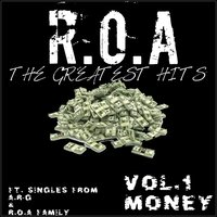 Greatest Hits R.O.A, Vol. 1: Money — A.R-G