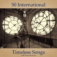 50 International Timeless Songs — сборник