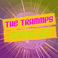 Greatest Hits — The Trammps