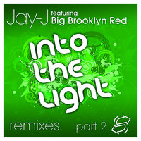 Into The Light Remixes, Part 2 — Big Brooklyn Red, Jay-J