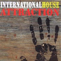 International House — Attraction