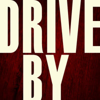 Drive By - Single — Hit Masters