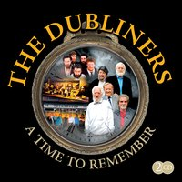 A Time to Remember — The Dubliners
