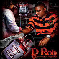 Game In My Veins — D Rob