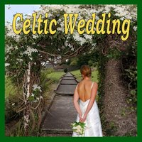 Celtic Wedding — Celtic Wedding