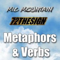 Metaphors & Verbs — Mic Mountain