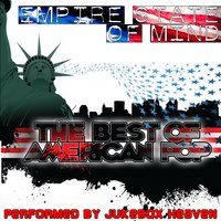 Empire State Of Mind - The Best Of American Pop — Jukebox Heaven