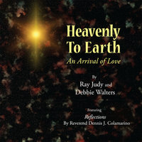 Heavenly to Earth — Ray Judy & Debbie Walters