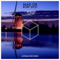 Mollin — Mad OX, Roby Zico, Madox