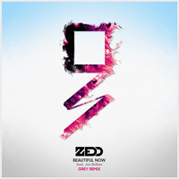 Beautiful Now — Zedd, Jon Bellion, Grey