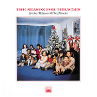 The Season For Miracles — Smokey Robinson, The Miracles