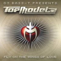 Fly On The Wings Of Love — Topmodelz