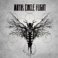 My Entropy — Moth's Circle Flight