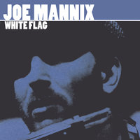 White Flag — Joe Mannix